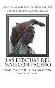 Las Estatuas del Malecón Paceño